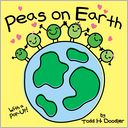 Peas on Earth by Todd H. Doodler: Book Cover