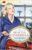 Seattle Cinderella by Gail Sattler: NOOK Book Cover