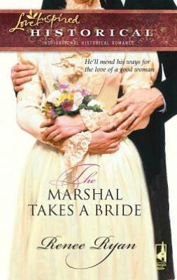Marshal Takes a Bride