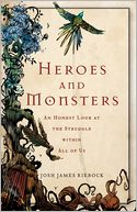 Heroes and Monsters by Josh James Riebock: NOOK Book Cover