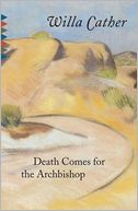 Death Comes for the Archbishop by Willa Cather: NOOK Book Cover