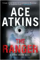 The Ranger (Quinn Colson Series #1) by Ace Atkins: Book Cover