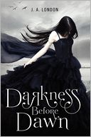 Darkness Before Dawn (Darkness Before Dawn Series #1) by J. A. London: Book Cover
