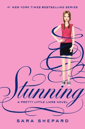 Stunning (Pretty Little Liars Series #11)