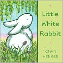 Little White Rabbit by Kevin Henkes: NOOK Kids Read and Play Cover