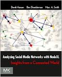 Analyzing Social Media Networks with NodeXL by Derek Hansen: NOOK Book Cover
