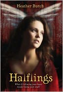 Halflings (Halflings Series #1) by Heather Burch: NOOK Book Cover
