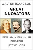 Walter Isaacson Great Innovators e-book boxed set by Walter Isaacson: NOOK Book Cover