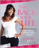 Take Back Your Life by Wendy Ida: NOOK Book Cover
