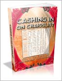 download Cashing In On Craigslist - How To Use Craigs List For Building Your Business book