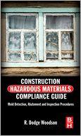 download Construction Hazardous Materials Compliance Guide : Mold Detection, Abatement and Inspection Procedures book