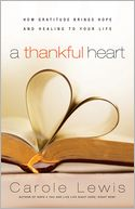 A Thankful Heart (recover/reprint) by Carole Lewis: Book Cover