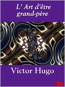 download L' Art d'�tre grand-p�re book