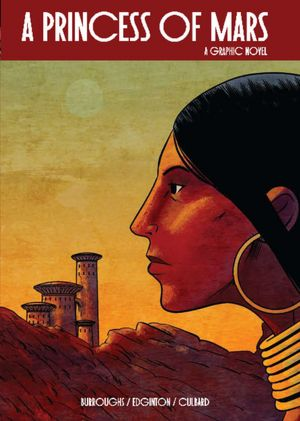 Ebook nederlands downloaden A Princess of Mars: A Graphic Novel (Illustrated Classics) 9781454903604