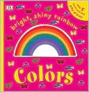 download Bright, Shiny, Rainbow Colors book
