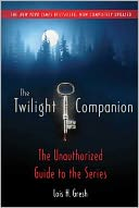 The Twilight Companion by Lois H. Gresh: NOOK Book Cover