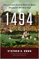download 1494 : How a Family Feud in Medieval Spain Divided the World in Half book