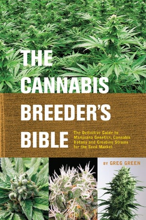 Cannabis Breeder's Bible: The Definitive Guide
