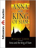 download anna and the king of siam : the book that ınspired the