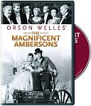Magnificent Ambersons with Joseph Cotten