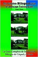 download The Complete Bilingual Lawn and Landscape Training Guide/La guia completa des instruccion bilingue de cesped y paisaje book