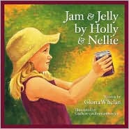 jam & jelly by holly & nellie