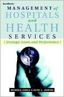 download Management of Hospitals and Health Services : Strategic Issues and Performance book