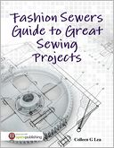 download Fashion Sewers Guide to Great Sewing Projects book