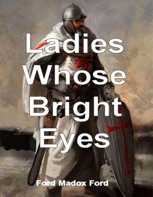 Ladies Whose Bright Eyes