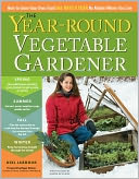 The Year-Round Vegetable Gardener by Joseph De Sciose: NOOK Book Cover