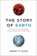 download The Story of Earth : The First 4.5 Billion Years, from Stardust to Living Planet book