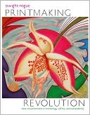 download Printmaking Revolution : New Advancements in Technology, Safety, and Sustainability book