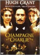 Champagne Charlie with Hugh Grant