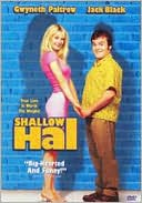 Shallow Hal with Gwyneth Paltrow