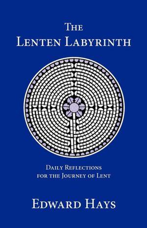The Lenten Labyrinth