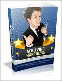 download achieving happiness - develop despair and learn to achi