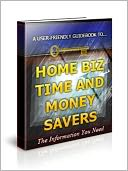 download HOME BIZ TIME AND MONEY SAVERS AAA+++ book