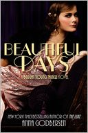 Beautiful Days (Bright Young Things Series #2) by Anna Godbersen: Book Cover
