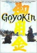 Goyokin with Tatsuya Nakadai