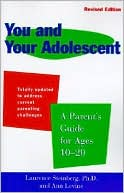 download You and Your Adolescent : A Parent's Guide for Ages 10-20 book