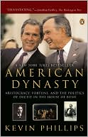 American Dynasty by Kevin Phillips: Book Cover
