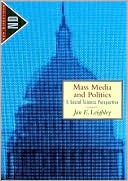 download Mass Media and Politics : A Social Science Perspective book