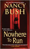 Nowhere to Run by Nancy Bush
