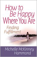 download How to Be Happy Where You Are book