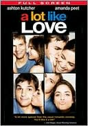 A Lot Like Love with Ashton Kutcher