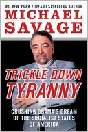 Trickle Down Tyranny by Michael Savage: NOOK Book Cover