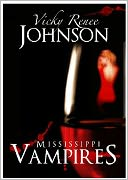 Mississippi Vampires by Vicky Renee Johnson: NOOK Book Cover