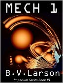 Mech 1 by B. V. Larson: NOOK Book Cover