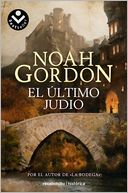 El Ultimo judio by Noah Gordon: Book Cover