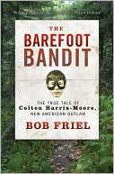 The Barefoot Bandit by Bob Friel: Book Cover